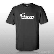 I Love Haters T-Shirt Tee Shirt S M L XL 2XL 3XL Cotton jdm  3
