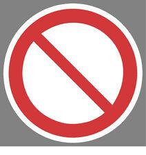 Allgemeines Verbot zeichen Aufkleber Sticker Schild Hinweis Verbotsschild