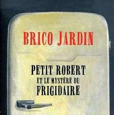 GROUPE BRICO JARDIN - PETIT ROBERT ET LE MYSTŠRE DU FRIGIDAIRE NEW CD