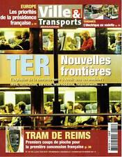 Ville & Transports N°451 TER Tramway de Reims Toulouse Cisalpino (2/07/08)