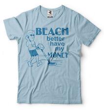 Beach Better have my Money Tee Shirt Treasure Hunter Metal detector Tee