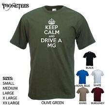 """keep Calm and drive a mg"" Anniversaire, MGF, MGB, Midget, mga, ZR TF, tshirt tee"