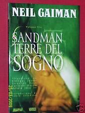 NEIL GAIMAN-SANDMAN N°3 TERRE DEL SOGNO NUOVA ED+ALTRI