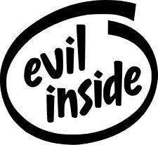 Evil Inside Vinyl Sticker Decal JDM Funny Drift - Choose Size & Color