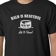 Bald Is Beautiful t-shirt DAD FATHER GRANDAD FUNNY SLOGAN BIRTHDAY HAIR