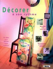 Livre -  Decorer A Son Rythme - Un Air D'antiquité