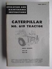 CATERPILLAR  NO. 619 TRACTOR  OPERATION & MAINTENANCE INSTRUCTIONS