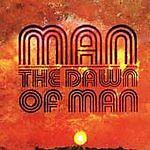 Dawn of Man, Man, Good Double CD