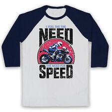 I FEEL THE NEED FOR SPEED SUPERBIKE MOTORBIKE SLOGAN UNISEX 3/4 BASEBALL TEE