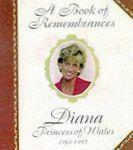 Good, Book of Remembrances: Diana, Princess of Wales, 1961-97, Bellow, Lesley, B