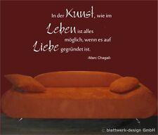 """Wandtattoo: """"In der Kunst, wie im Leben ist alles möglich,..."""" - Marc Chagall -"""