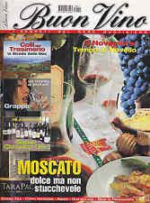 Buon Vino. I segreti del bere quotidiano novembre 2003