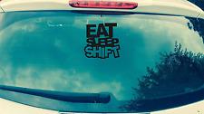 Eat Sleep Shift Autocollant Voiture Car6