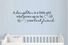 A DAUGHTER IS A LITTLE GIRL WHO BEST FRIEND VINYL WALL DECAL KIDS ROOM GIRL