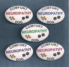 NEUROPATHY COMFORT DOG - 5 color lettering - service dog vest patch button