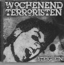 Wochenendterroristen - ...Steig Ein!, Oi Punk Skin Oi CD Neu