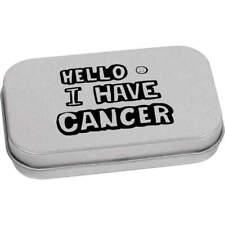 'I Have Cancer' Metal Hinged Tin / Storage Box (TT016449)