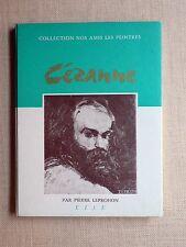"""CÉZANNE Pierre Leprohon  Éd EISE """"Nos amis les peintres"""" 1961 TBE SERVICE PRESSE"""