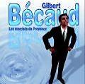 La Marche De Provence von Gilbert Becaud (2008)
