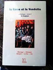 La Corse et la vendetta T 2 Marcaggi Busquet Culioli