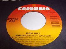 DAN HILL-NEVER THOUGHT/BLOOD IN MY VEINS rock vinyl 45