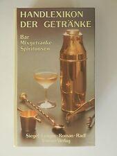 Handlexikon der Getränke Bar Mixgetränke Spirituosen Siegel Lenger Roman Radl
