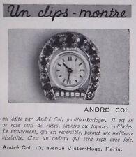 PUBLICITÉ 1937 CLIPS MONTRE - JOAILLIER HORLOGER ANDRE COL