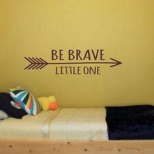 Be Brave Little One Arrow - Wall Vinyl Decal Sticker Kids Room Wall Art Nursery
