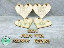 Wooden Best Mum Mummy Nan Nanny Mothers Day MDF Craft Blank Embelishment Hanging