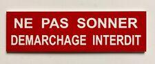 """plaque, panneau """"NE PAS SONNER DEMARCHAGE INTERDIT"""" signalétique"""