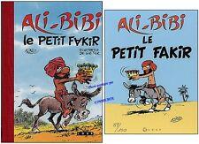 Intégrale ALI BIBI Le PETIT FAKIR tirage n° s° 150ex. toilé rouge Kiko Loup éd.