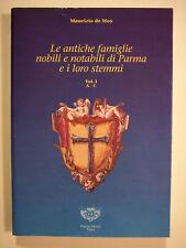 DE MEO Le antiche famiglie nobili e notabili di Parma..