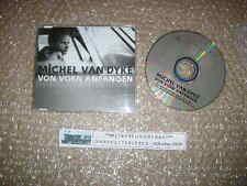CD Pop Michel Van Dyke - Von vorn anfangen (2 Song) MCD POLYDOR + presskit
