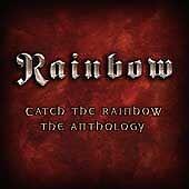 Rainbow - Catch the (The Anthology, 2003)