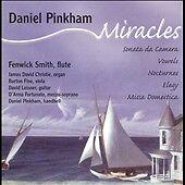 Miracles: Sonata de Camera, Vowels, Nocturnes, Elegy, MIssa Domestica