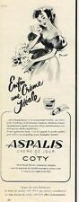 PUBLICITE ADVERTISING   1952   COTY  ASPALYS  creme de jour cosmétiques