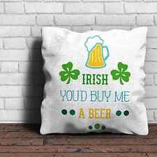 Irish que me compraría una cerveza-Cojín-St Patricks Día Irlandés Regalo