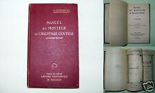 N2/ MANUEL DU MONTEUR DE CHAUFFAGE CENTRAL 1950 / METIER-ARTISANAT