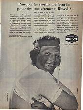 PUBLICITE ADVERTISING  1964   RHOVYL  sous vetements pour les hommes sportifs