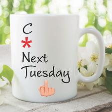 Funny Novelty Mug Offensive Adult Humour Tuesday Birthday Cup Gift WSDMUG152