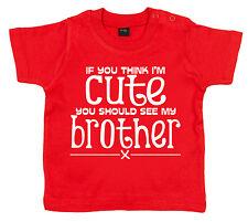 """Brother Camiseta para Bebé """""""" If You Think i ' M Bonito See My """""""" Divertida Bro"""