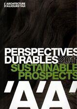 L'ARCHITECTURE D'AUJOURD'HUI [AA] NUMERO SPÉCIAL : PERSPECTIVES DURABLES 2011
