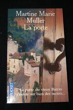 LA PORTE,MARTINE MARIE MULLER,ROBERT LAFFONT-POCKET,2003,FORMAT LIVRE DE POCHE
