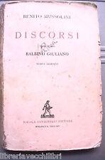 BENITO MUSSOLINI DISCORSI SCELTI DA BALBINO GIULIANO Fascismo Storia WWII Dux
