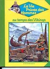 PIERRE JOUBERT - LA VIE PRIVEE DES HOMMES AU TEMPS DES VIKINGS 1982 Jaune