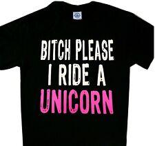 Bitch Please I ride a Unicorn Cool t'shirt Black