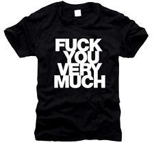 Fuck you very Much - T-Shirt, Gr. S bis XXXL