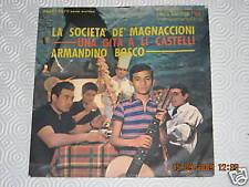 ARMANDINO BOSCO - LA SOCIETA' DEI MAGNACCIONI - 45 giri