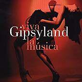 GIPSYLAND - Viva La Musica, Latin Dance CD, NEW