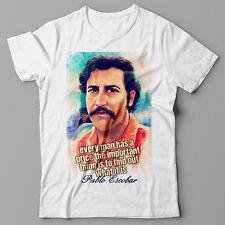 PABLO ESCOBAR T-shirt - Man has PRICE cocaine weed cannabis NARCOS Cool t shirt